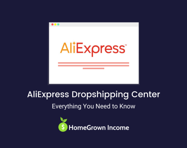 AliExpress Dropshipping Center Everything You Need to Know
